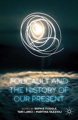 Fuggle, Sophie - Foucault and the History of Our Present, e-bok