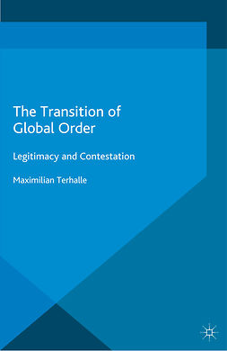 Terhalle, Maximilian - The Transition of Global Order, ebook
