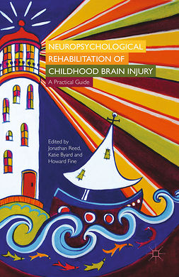 Byard, Katie - Neuropsychological Rehabilitation of Childhood Brain Injury, ebook