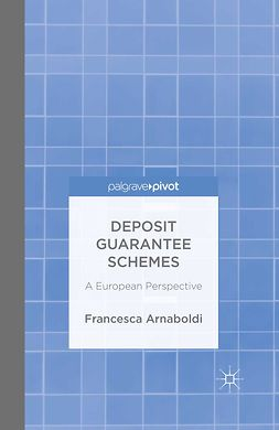 Arnaboldi, Francesca - Deposit Guarantee Schemes: A European Perspective, ebook