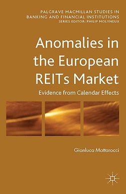 Mattarocci, Gianluca - Anomalies in the European REITs Market, ebook