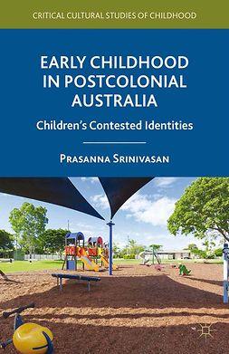 Srinivasan, Prasanna - Early Childhood in Postcolonial Australia, ebook