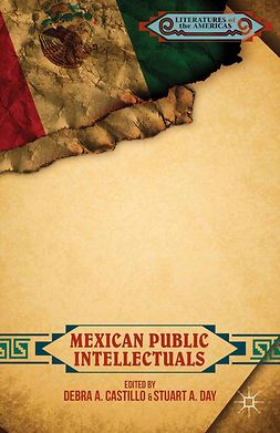 Castillo, Debra A. - Mexican Public Intellectuals, e-bok