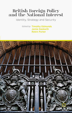 Edmunds, Timothy - British Foreign Policy and the National Interest, e-bok