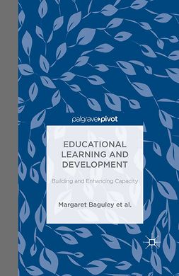 Arden, Catherine H. - Educational Learning and Development: Building and Enhancing Capacity, e-kirja