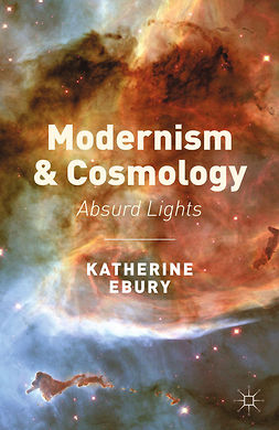Ebury, Katherine - Modernism and Cosmology, ebook