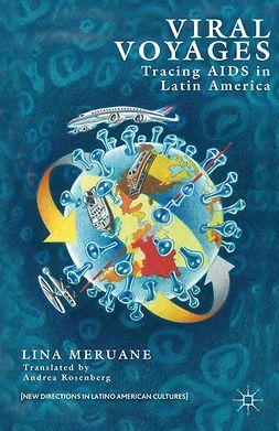Meruane, Lina - Viral Voyages, ebook