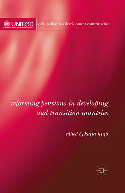 Hujo, Katja - Reforming Pensions in Developing and Transition Countries, ebook