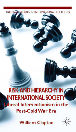 Clapton, William - Risk and Hierarchy in International Society, ebook