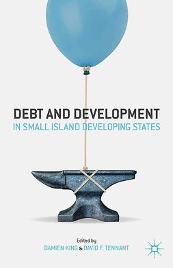 King, Damien - Debt and Development in Small Island Developing States, ebook