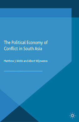 Webb, Matthew J. - The Political Economy of Conflict in South Asia, e-kirja
