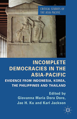 Dore, Giovanna Maria Dora - Incomplete Democracies in the Asia-Pacific, e-bok