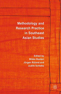 Huotari, Mikko - Methodology and Research Practice in Southeast Asian Studies, e-bok