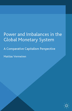 Vermeiren, Mattias - Power and Imbalances in the Global Monetary System, ebook