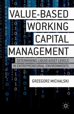 Michalski, Grzegorz - Value-Based Working Capital Management, ebook