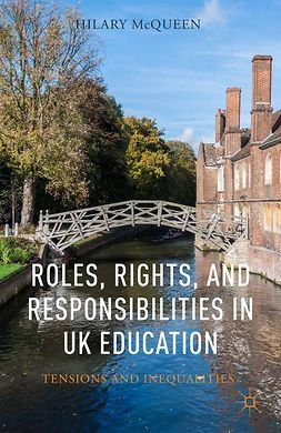 McQueen, Hilary - Roles, Rights, and Responsibilities in UK Education, ebook