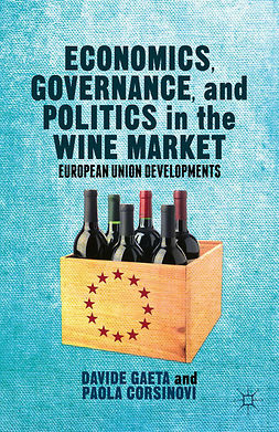 Corsinovi, Paola - Economics, Governance, and Politics in the Wine Market, ebook