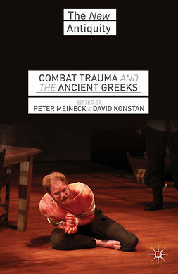 Konstan, David - Combat Trauma and the Ancient Greeks, ebook