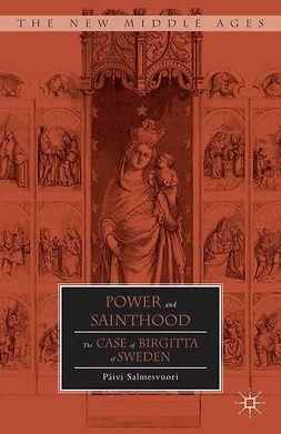 Salmesvuori, Päivi - Power and Sainthood, ebook
