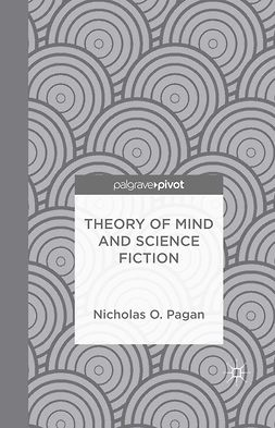 Pagan, Nicholas O. - Theory of Mind and Science Fiction, e-bok