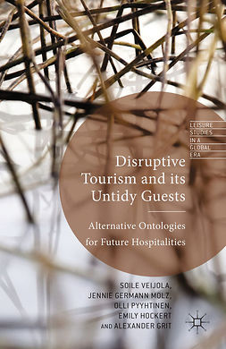 Grit, Alexander - Disruptive Tourism and its Untidy Guests, ebook