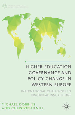 Dobbins, Michael - Higher Education Governance and Policy Change in Western Europe, ebook