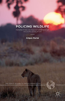 Nurse, Angus - Policing Wildlife, e-bok