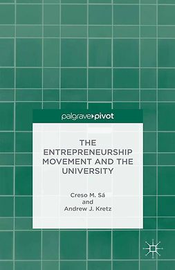 Kretz, Andrew J. - The Entrepreneurship Movement and the University, ebook