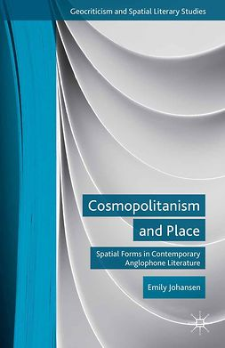 Johansen, Emily - Cosmopolitanism and Place, ebook