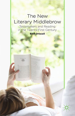 Driscoll, Beth - The New Literary Middlebrow, e-kirja
