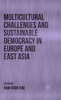 Kim, Nam-Kook - Multicultural Challenges and Sustainable Democracy in Europe and East Asia, ebook