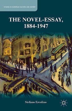 Ercolino, Stefano - The Novel-Essay, 1884–1947, ebook