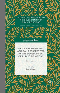 Watson, Tom - Middle Eastern and African Perspectives on the Development of Public Relations: Other Voices, ebook