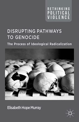 Murray, Elisabeth Hope - Disrupting Pathways to Genocide, e-bok