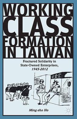 Ho, Ming-sho - Working Class Formation in Taiwan, e-kirja