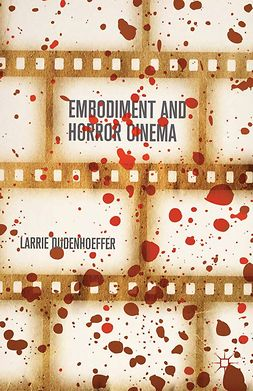 Dudenhoeffer, Larrie - Embodiment and Horror Cinema, e-bok
