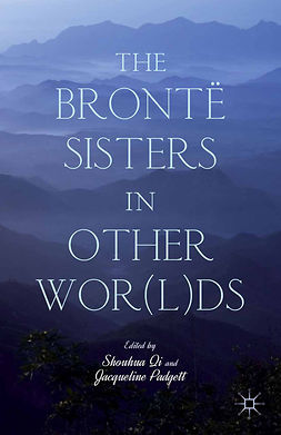 Padgett, Jacqueline - The Brontë Sisters in Other Wor(l)ds, ebook