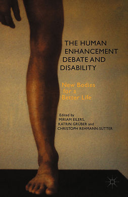 Eilers, Miriam - The Human Enhancement Debate and Disability, ebook