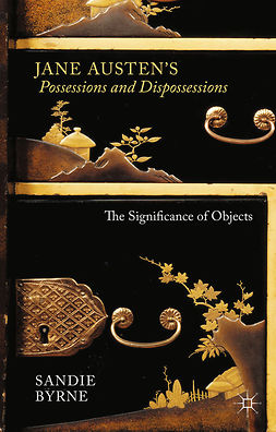Byrne, Sandie - Jane Austen's Possessions and Dispossessions, e-kirja