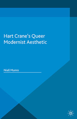 Munro, Niall - Hart Crane's Queer Modernist Aesthetic, ebook