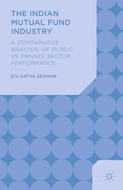 Sekhar, G. V. Satya - The Indian Mutual Fund Industry, ebook