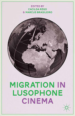 Brasileiro, Marcus - Migration in Lusophone Cinema, ebook