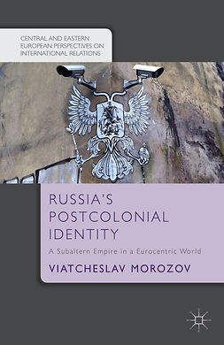 Morozov, Viatcheslav - Russia's Postcolonial Identity, ebook