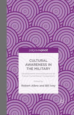 Albro, Robert - Cultural Awareness in the Military: Developments and Implications for Future Humanitarian Cooperation, e-kirja