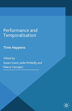 Grant, Stuart - Performance and Temporalisation, e-kirja