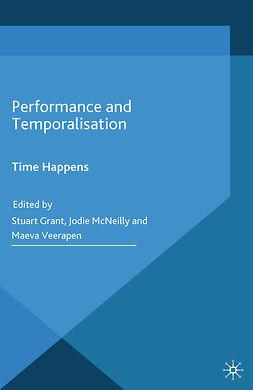Grant, Stuart - Performance and Temporalisation, e-bok