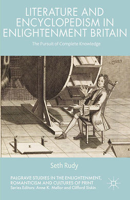 Rudy, Seth - Literature and Encyclopedism in Enlightenment Britain, ebook