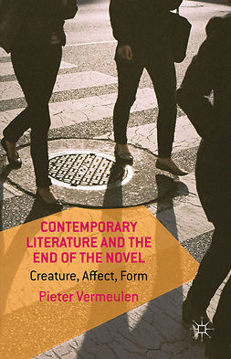 Vermeulen, Pieter - Contemporary Literature and the End of the Novel, e-kirja