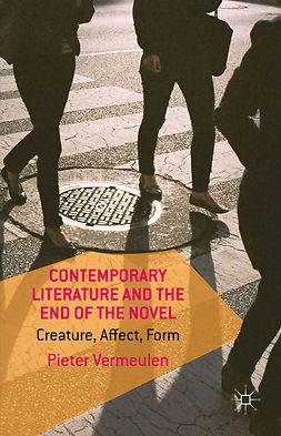 Vermeulen, Pieter - Contemporary Literature and the End of the Novel, e-bok