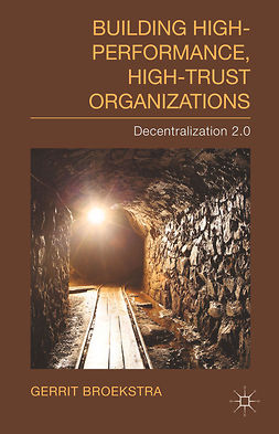 Broekstra, Gerrit - Building High-Performance, High-Trust Organizations, ebook